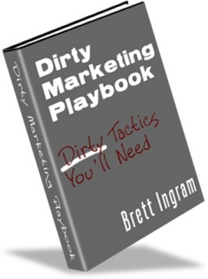 Product picture Dirty Marketing Playbook-Internet Marketing